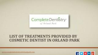 Which Dental Treatments Provided by the Cosmetic Dentist in Orland Park?