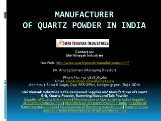 Manufacturer ofQuartzPowder in India