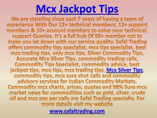Accurate Mcx Silver Tips, Commodity Trading Tips Call @ 91-9205917204