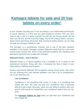 Kamagra tablets for sale and 20 free tablets on every order!