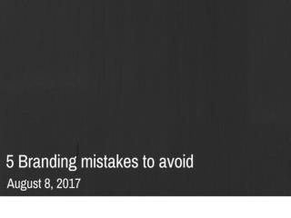 5 branding mistakes to avoid | Newton Consulting