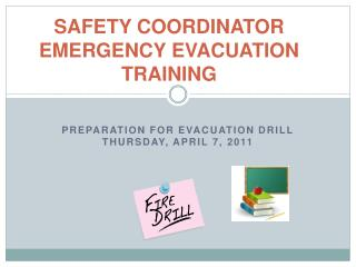 SAFETY COORDINATOR EMERGENCY EVACUATION TRAINING