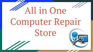 All in One Computer Repair Store