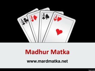Madhur day , Madhur day live result, Madhur day Jodi chart, Madhur day penal chart, Madhur day open to close - Mardmatka