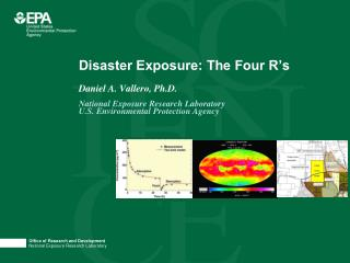 Disaster Exposure: The Four R's