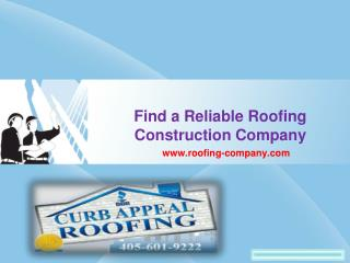 Find a Reliable Roofing Construction Company