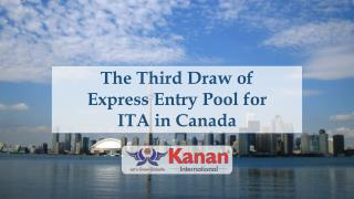 The Third Draw of Express Entry Pool for ITA in Canada - Kanan International