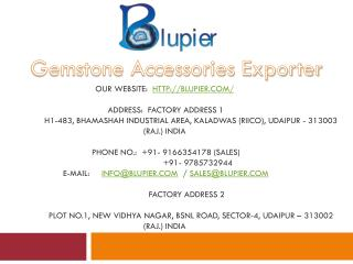 Gemstone Accessories Exporter