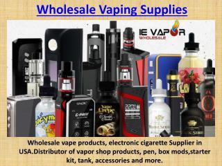 Wholesale Vaping Supplies | USA Wholesale Vapor / Vape Products