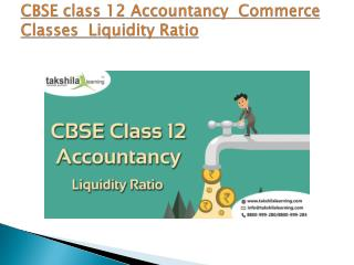 CBSE class 12 Accountancy  Commerce Classes  Liquidity Ratio