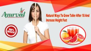 Natural Ways To Grow Taller After 18 And Increase Height Fast