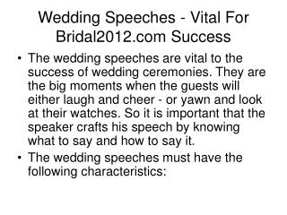 Wedding Speeches - Vital For Bridal2012.com Success