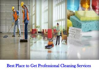 Best Place to Get Professional Cleaning Services