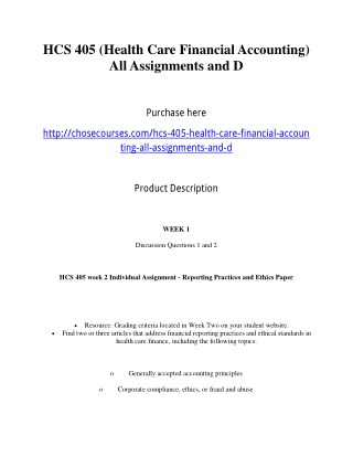 HCS 405 (Health Care Financial Accounting) All Assignments and D