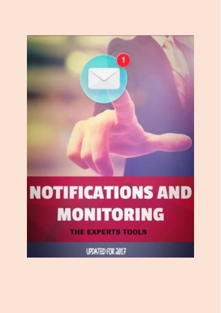 8 Notifications and Monitoring Tools