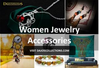 Women Jewelry Accessories Shop by DajosCollections.Com