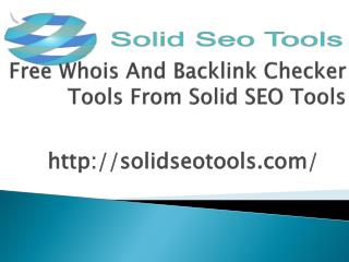 Free whois and backlink checker tools from solid seo tools