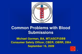 Common Problems with Blood Submissions