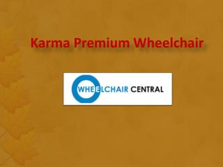 Karma Premium Wheelchair, Premium Lightweight Wheelchair, Buy Premium Wheelchair Online India - wheelchaircentral.in