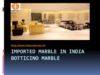 Imported Marble in India Botticino Marble