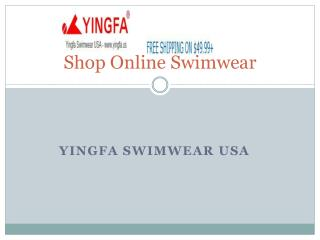 Shop Online Swimwear from Yingfa swimwear USA