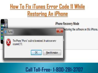 How to Fix iTunes Error Code 11? Call 1 800-281-3707 (Toll-Free)