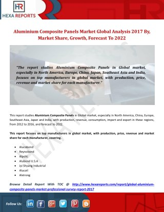 Aluminium Composite Panels Market Global Analysis 2017 By, Market Share, Growth, Forecast To 2022