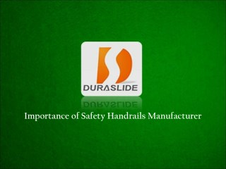 Safety Handrails Manufacturer