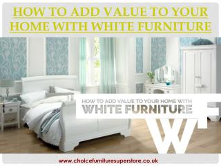 How To Add Value To Your Home With White Furniture