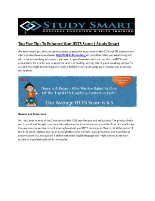 Top Five Tips To Enhance Your IELTS Score | Study Smart
