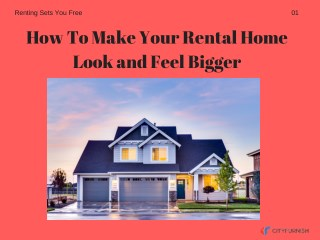 How To Make Your Rental Home Look and Feel Bigger