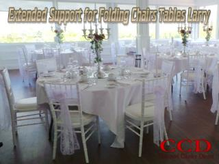 Extended Support for Folding Chairs Tables Larry