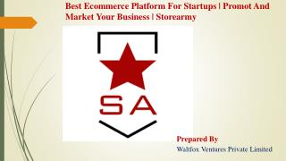 Best Ecommerce Platform For Startups | Marketing Your Product Online