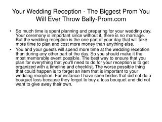 Your Wedding Reception - The Biggest Prom You Will Ever Thro