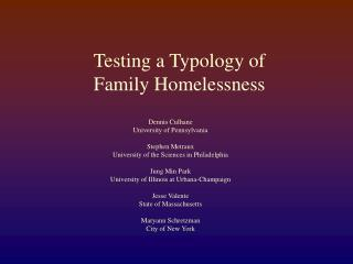Testing a Typology of  Family Homelessness