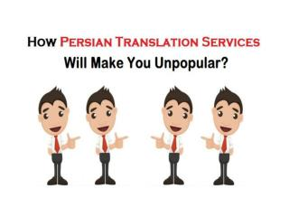 How Persian Translation Services Will Make You Unpopular?