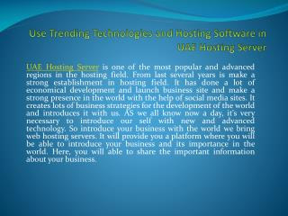 Use Trending Technologies and Hosting Software in UAE Hosting Server