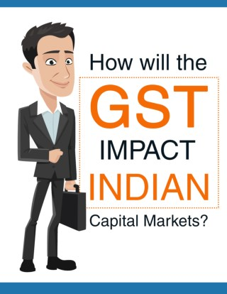 How will the GST impact Indian capital markets?