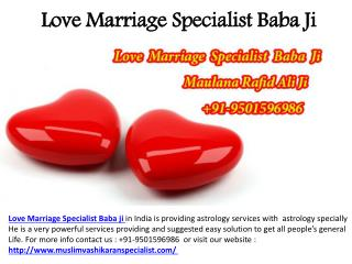 Love Marriage Specialist in India | Call  91-9501596986