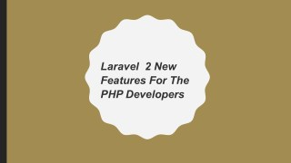 Laravel  2 New Features For The PHP Developers