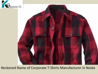 Reckoned Name of Corporate T-Shirts Manufacturer in Noida