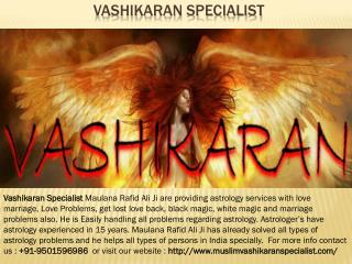 Vashikaran Specialist | Call  91-9501596986 | Best in India
