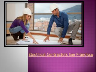 Electrical Contractors San Francisco