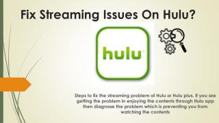 Hulu Help to Fix Streaming Issues call 1-888-416-0142
