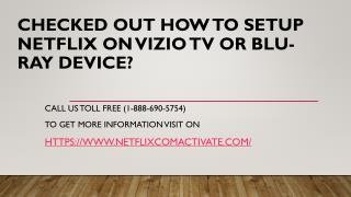 How to setup Netflix on Vizio TV or Blu-ray device?