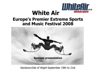 White Air SandownIsle of Wight September 19th to 21st