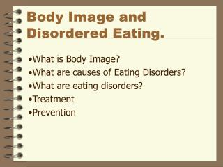 Body Image and Disordered Eating.