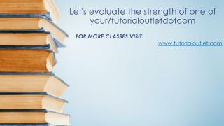 Let's evaluate the strength of one of your/tutorialoutletdotcom