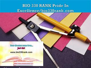 BIO 330 RANK Pride In Excellence/bio330rank.com
