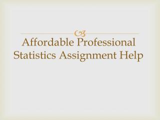 Affordable Professional Statistics Assignment Help